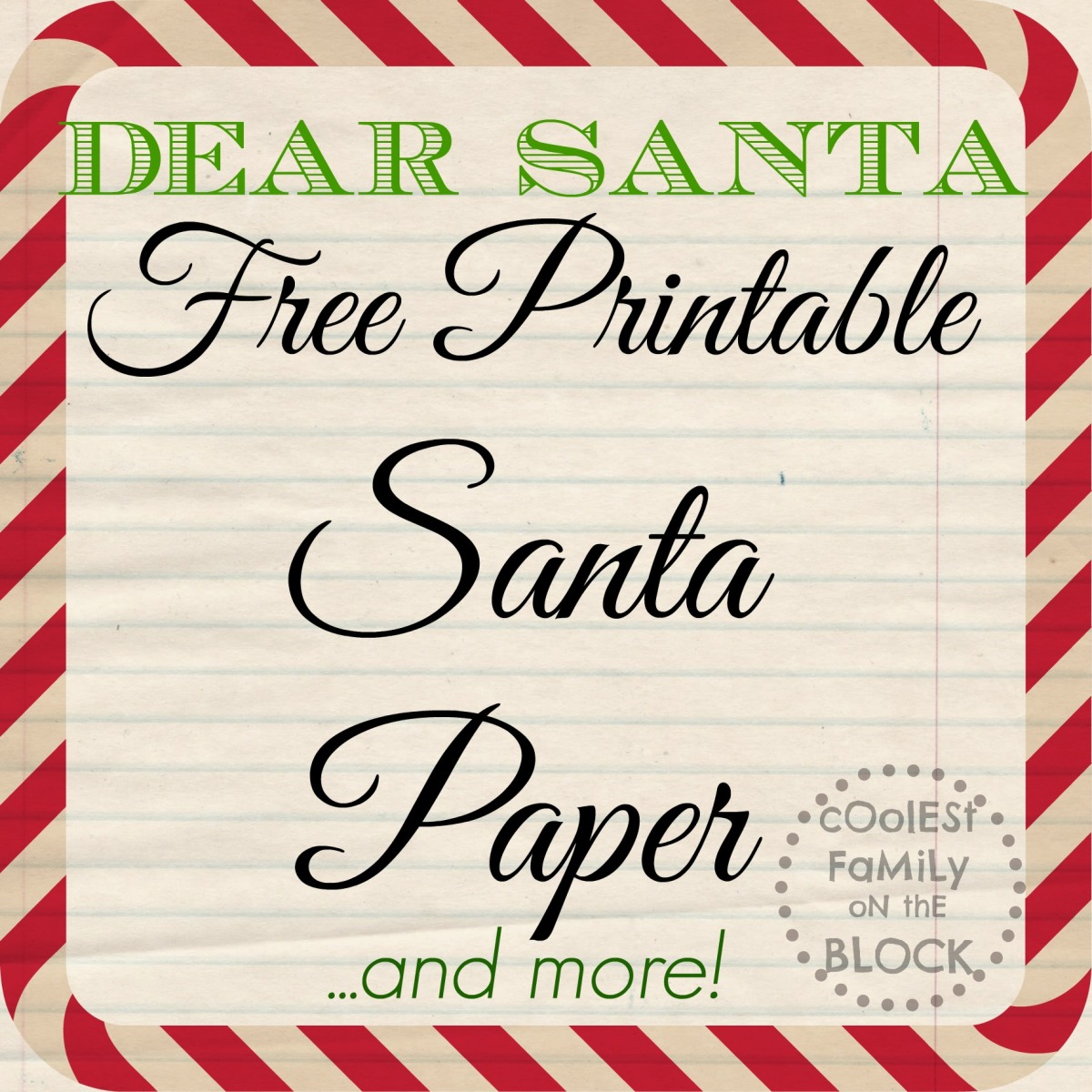 Dear Santa Free Printable Santa Paper Coolest Family On