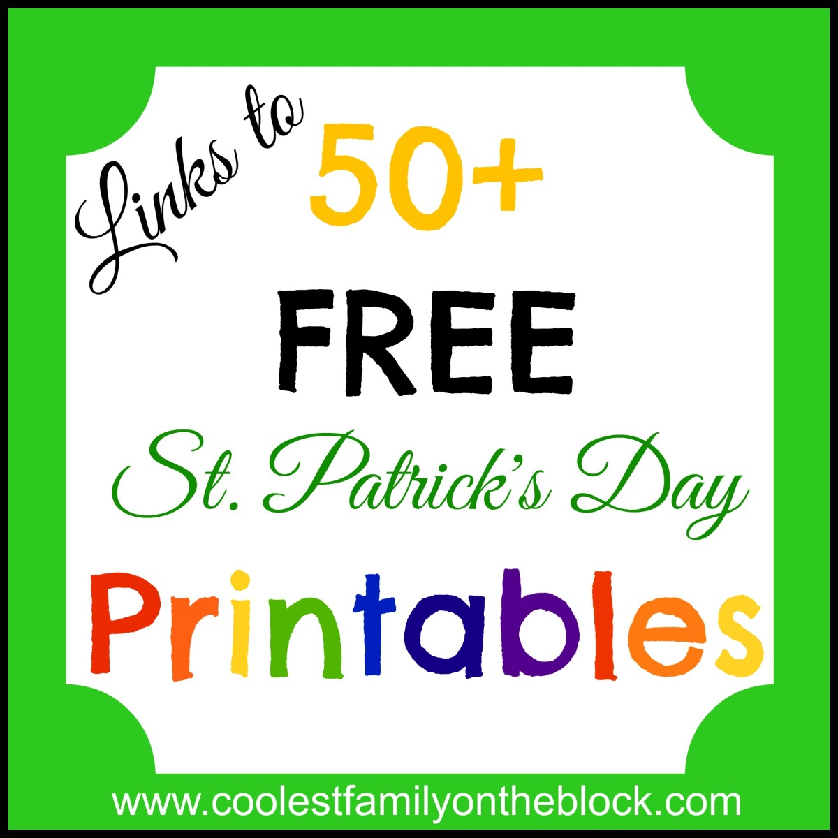 50 FREE St Patricks Day Printables Links Coolest Family On