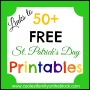 50+ FREE St. Patrick's Day Printables (Links)