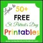 50+ FREE St. Patrick's Day Printables(Links)