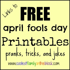 Free April Fools Day Printables