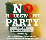 No Housework Party