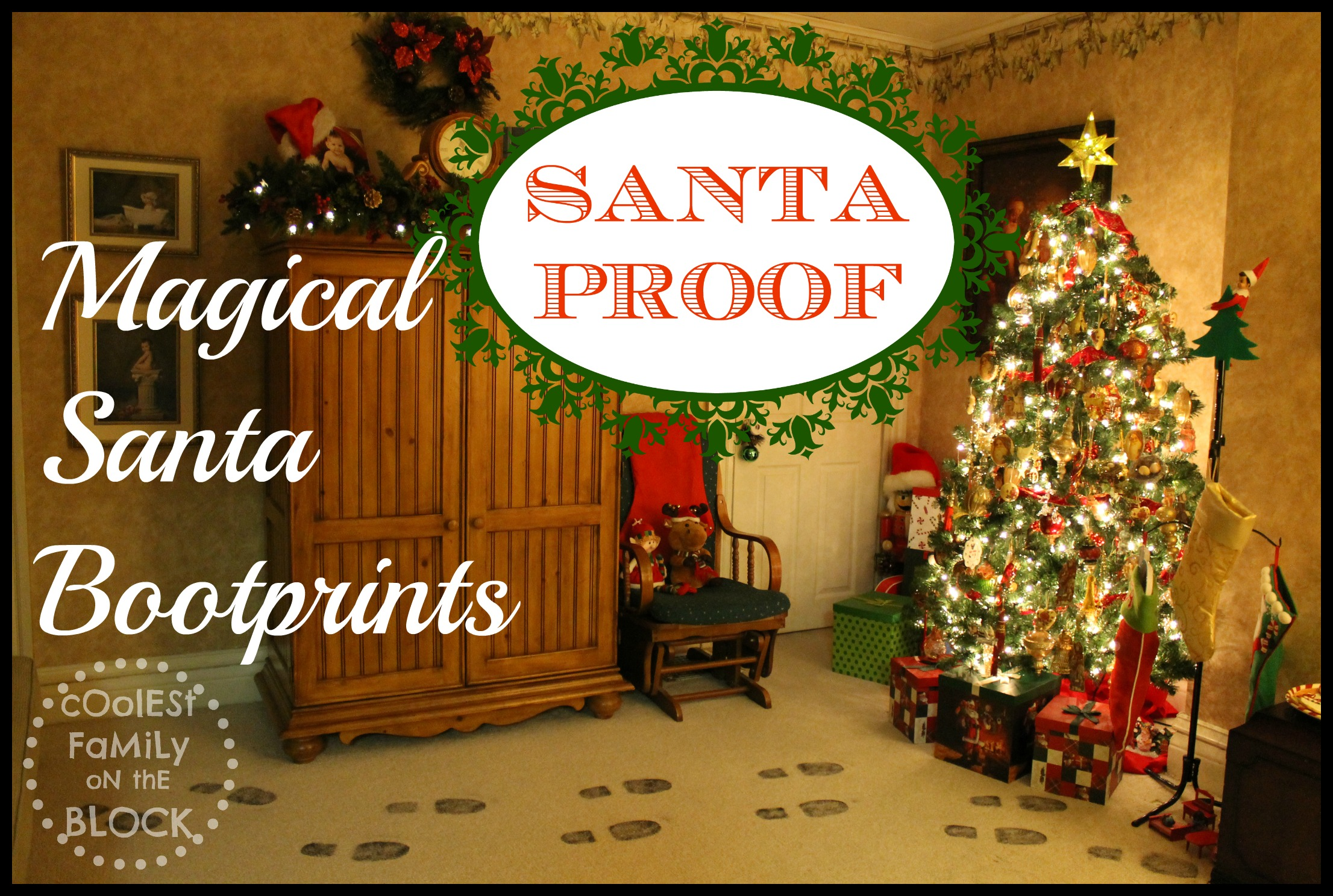 Santa Proof Magical Santa Bootprints Coolest Family On