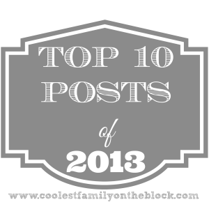 Coolest Family on the Block: Top 10 Posts of 2013