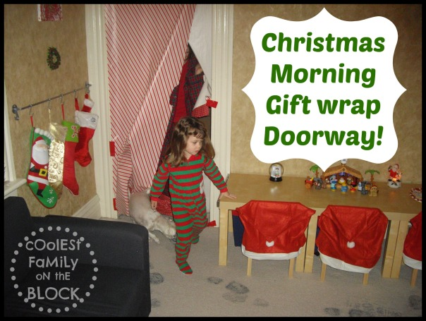 Busting through the gift wrapped doorway on Christmas morning!