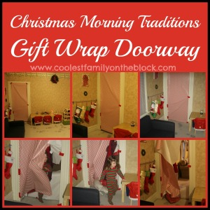 Christmas Morning Tradition: Gift Wrap Doorway