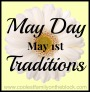 May Day (May 1st) Traditions