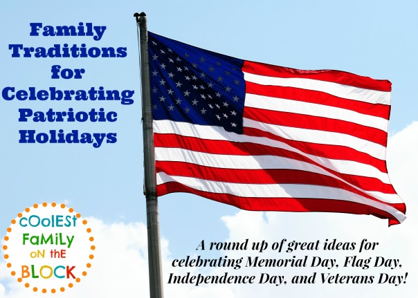 Celebrating Patriotic Holidays a round up of traditions
