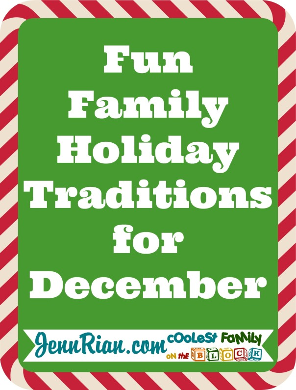 Fun Family Christmas Holiday Traditions for December